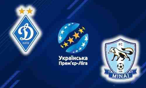 Прогноз на матч Динамо Киев - Минай 11 августа 2021
